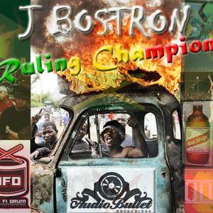 J Bostron - Ruling Champion