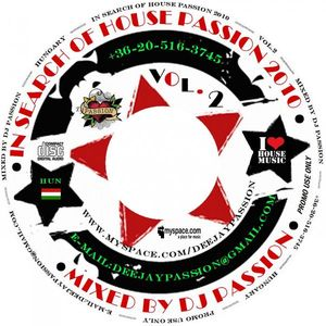In Search Of House Passion 2010 Vol.2 - Mixed by Dj Passion