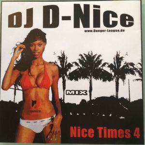Dj D-Nice - Nice Times Vol.4