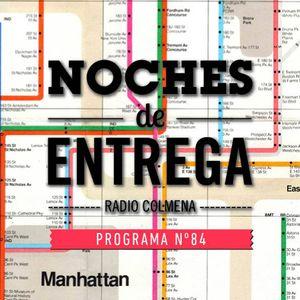 NOCHES DE ENTREGA N°84_02-06-2014