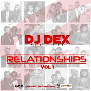 DJ Dex Relationship Mixtape Vol 1
