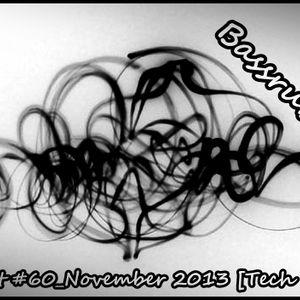 Bassrubber - Podcast #60_November 2013 [Tech House]