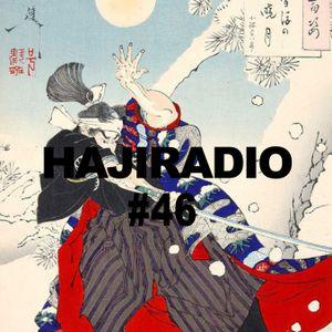 HAJIARADIOSHOW(#46)