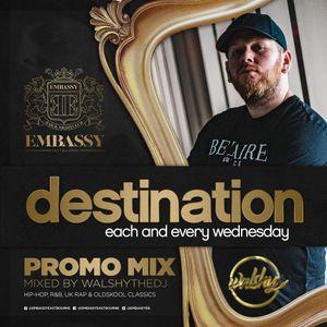 Destination Wednesdays - Promo M1x - Hip-Hop, UK Rap, Afro & Dancehall
