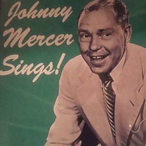 6/12/16: SWEET SOUNDS IIA: TRIBUTE TO JOHNNY MERCER