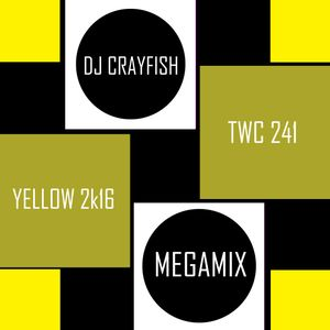 TWC 241 (2016) DJ Crayfish MIX 170 (YELLOW 2k16 DANCE HITS)