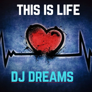 THIS IS LIFE TECHNO-HOUSE-ELECTRO - Dj Dreams-Remix
