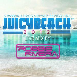 Robbie Rivera - Live at Juicy Beach Miami - 22.03.2012