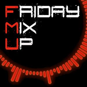 Friday Mix Up (Week 71) DEEP HOUSE