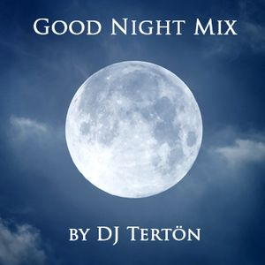 Good Night Mix