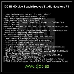 DC IN HD Live From BeachGrooves Studios Marbella #1