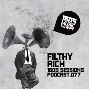 1605 Podcast 077 with Filthy Rich