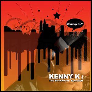Kenny K : The BackRoom* Revisited