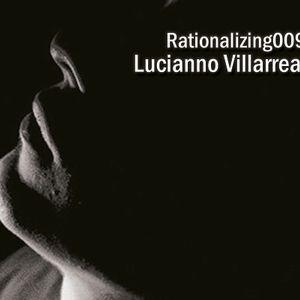 Rationalizing009 - Lucianno Villarreal