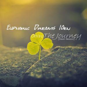Euphoric Dreams 10en: The Journey [Dawn Session]
