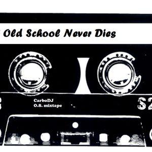 Old School Never Dies