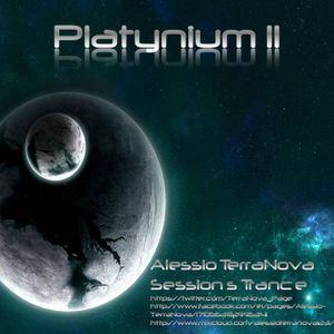 Platynium Sessions 11 - Mixed by Alessio TerraNova