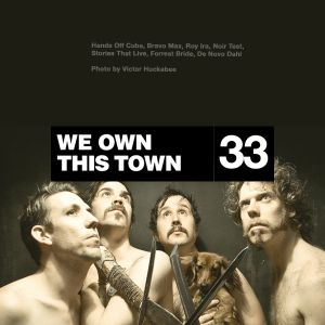 We Own This Town: Volume 33