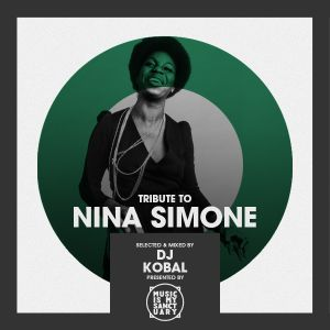 Tribute to NINA SIMONE - Selected by DJ Kobal