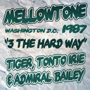 A - Mellowtone  - 3 The Hard Way Washington 87 Side A