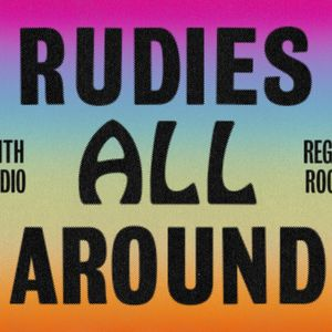 Rudies All Around (21/01/17)