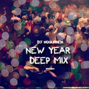 noskinnen New Year Deep Mix 2013