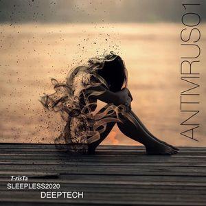 SleepLess 2020   Deep Tech///AntiVirus01