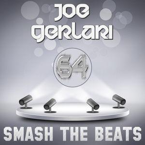 Joe Gerlari - Smash The Beats 64 (11-01-2014)