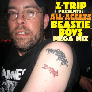 "Z-Trip Presents ""All Access"" - A Beastie Boys Megamix"