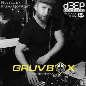 GRUVBOX 124 Hosted By Pasha NoFrost