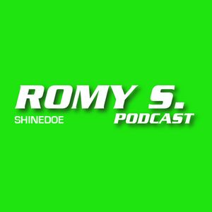 Romy S. Podcast | Shinedoe | 22