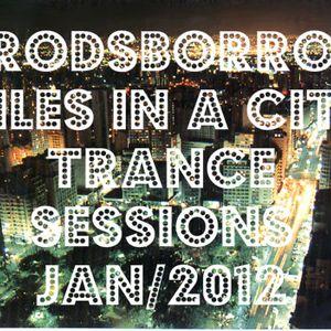 rodsborro miles in a city trance sessions JAN/2012