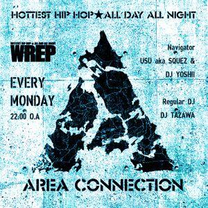 【日本語RAP 新譜MIX】 WREP AREA_CONNECTION_MIX no.16~no.20 JAPANESE_HIPHOP