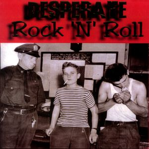 Desperate Rock 'N' Roll