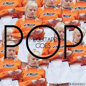 MIXXXTAPE GOES POP