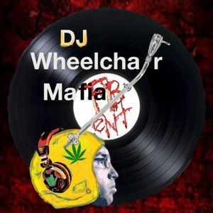 DJ Wheelchair Mafia Show 06-03-16