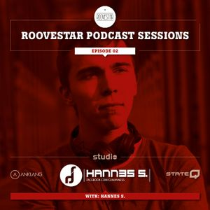 Lobert pres. ROOVESTAR PODCAST-SESSIONS   Episode 2 - with ★Hannes S.