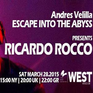 Escape Into The Abyss 028 with Andres Velilla & Ricardo Rocco