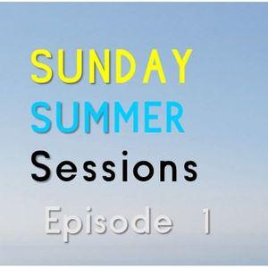 Sunday Summer Session Episode 1
