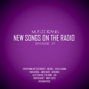 Musicbang Radio Show - New Songs On The Radio - Episode Four