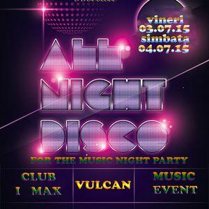TyannoDj-Dance Night@Club I Max,,program03.07.2015.