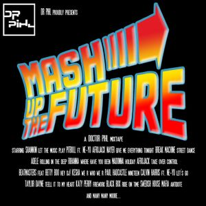 Mashup the Future (Mixtape 01)