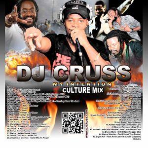 Dj Cruss - My Intention (Culture Lovers Rock Reggae Mixx)2012