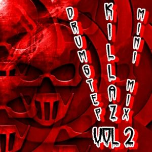 Drumstep Killaz Mini Mix Vol 2.