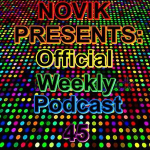 NOVIK PRESENTS: Official Weekly Podcast 045