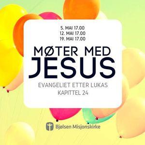 Møter med Jesus: Hva om det er sant? | Camilla Fidje | 19. mai 2019