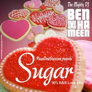 PleaseDontStare.Com Presents Sugar: A 2013 90's R&B Valentines Day Mix