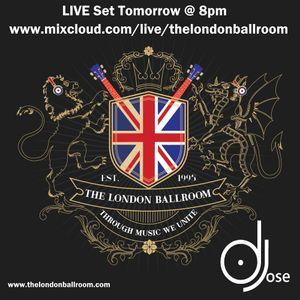 The London Ballroom LIVE Set with DJose 0310