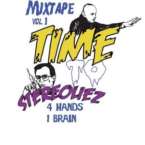 "STEREOLIEZ @ "" Time To Stereoliez "" (MIXTAPE VOL.)"