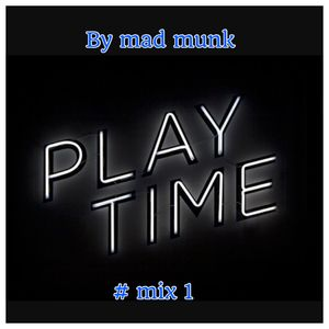 play time #mix 1